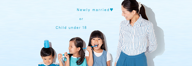 Newly married or Child under 18